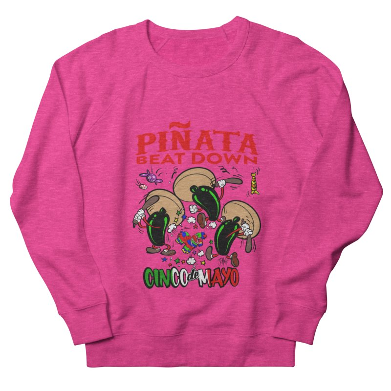 Pinata Beat Down Men's French Terry Sweatshirt by goofyink's Artist Shop