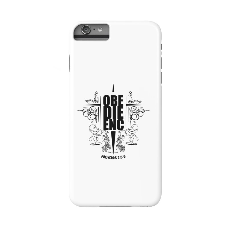 Obedience Proverbs 3:5-6 Accessories Phone Case by goofyink's Artist Shop
