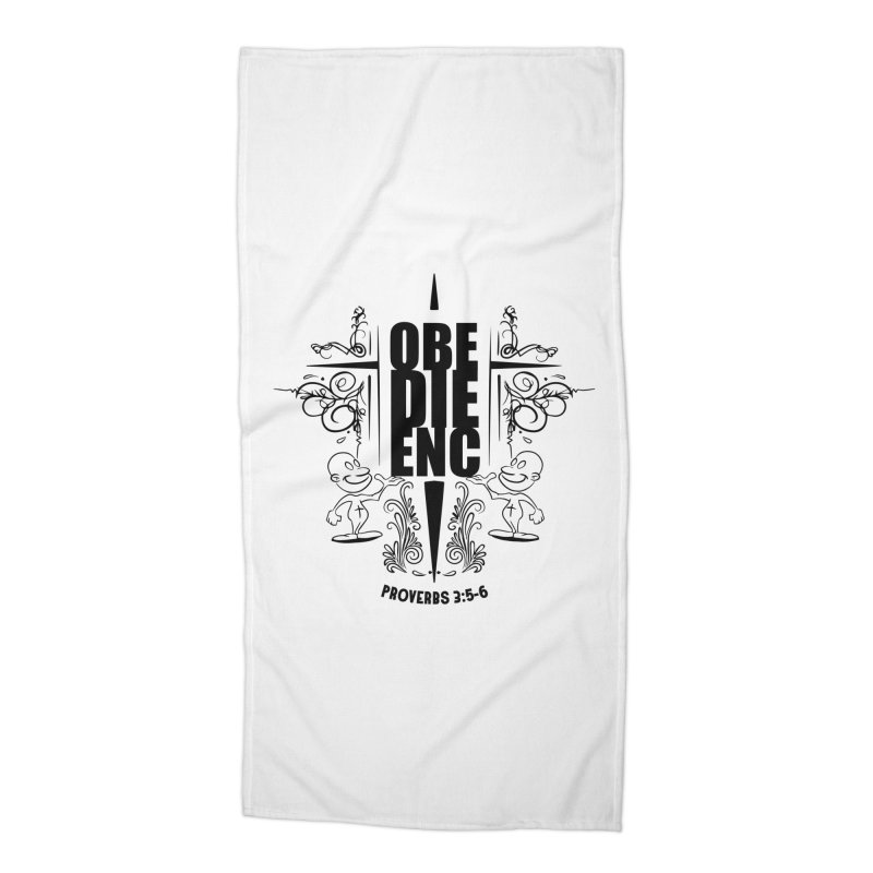 Obedience Proverbs 3:5-6 Accessories Beach Towel by goofyink's Artist Shop