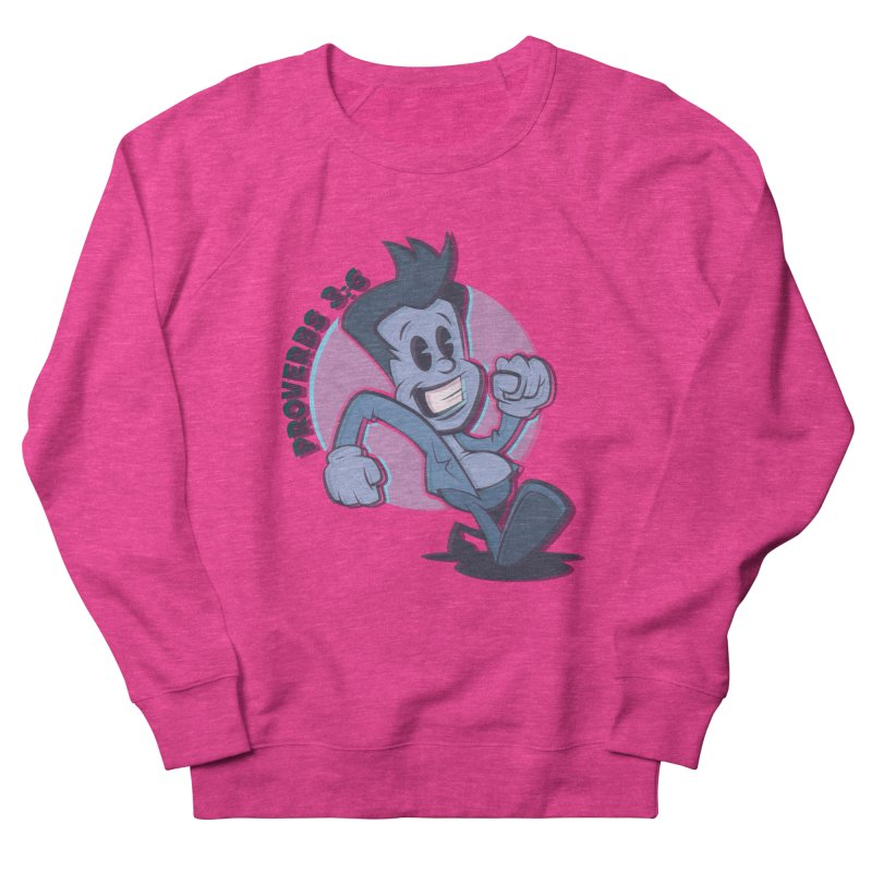 Proverbs 3:6 Man Women's Sweatshirt by goofyink's Artist Shop