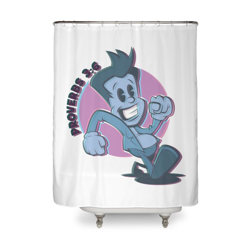 Proverbs 3:6 Man Home Shower Curtain by goofyink's Artist Shop