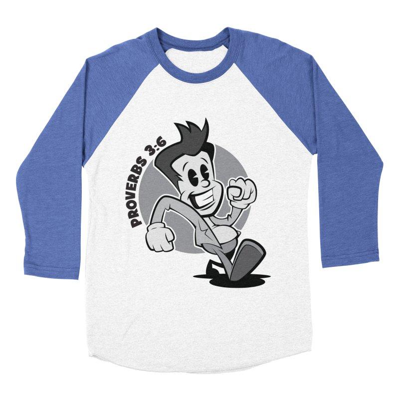 Proverbs 3:6 Man Women's Baseball Triblend T-Shirt by goofyink's Artist Shop