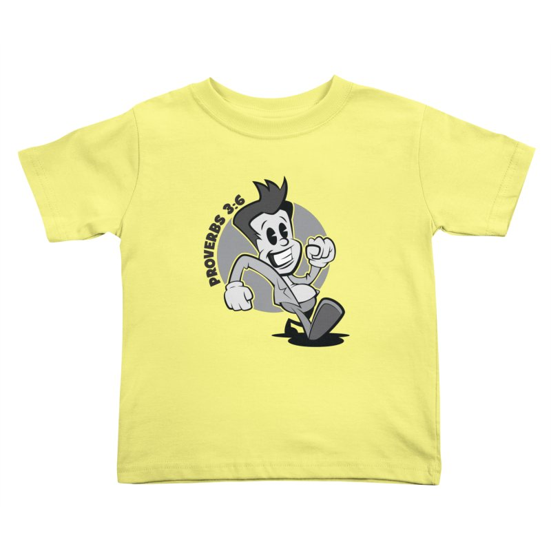 Proverbs 3:6 Man Kids Toddler T-Shirt by goofyink's Artist Shop
