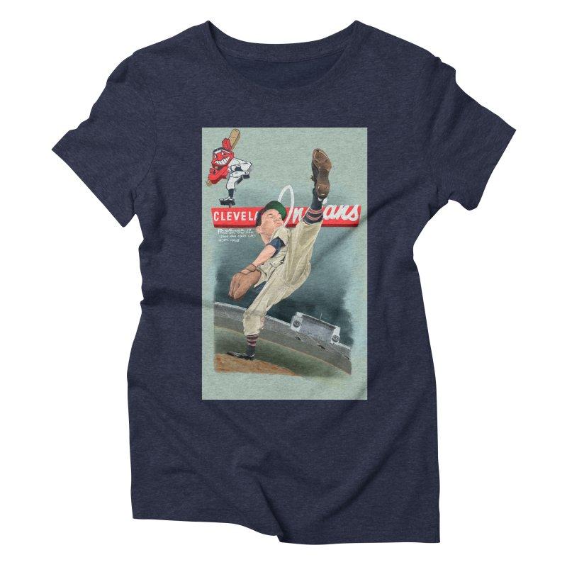 Bob Feller MLB HOF Women's Triblend T-Shirt by goofyink's Artist Shop