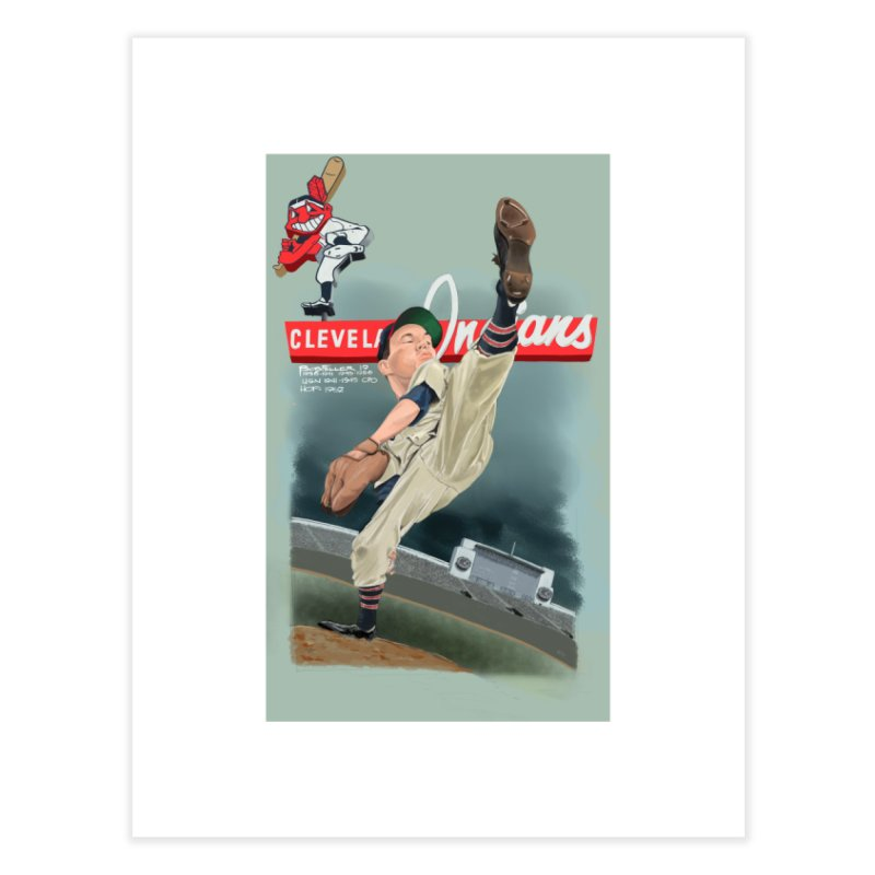 Bob Feller MLB HOF Home Fine Art Print by goofyink's Artist Shop
