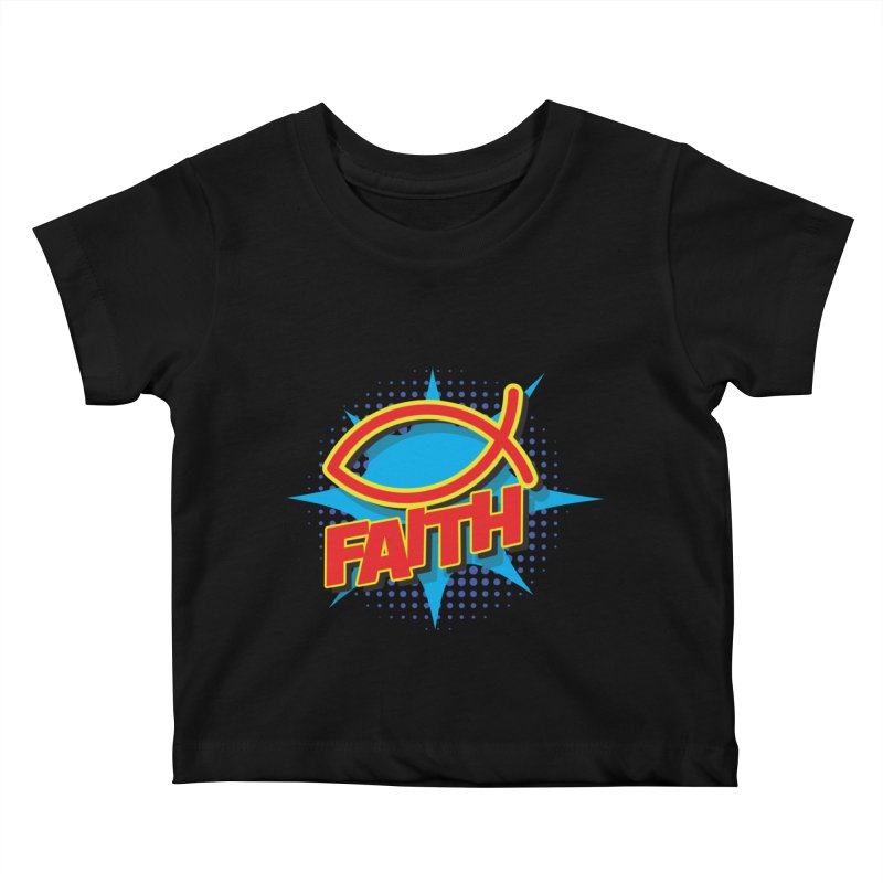 Pop Art Faith Fish Kids Baby T-Shirt by goofyink's Artist Shop
