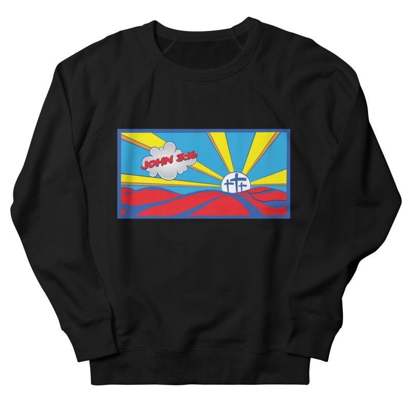 John 3:16 Pop Art Women's French Terry Sweatshirt by goofyink's Artist Shop