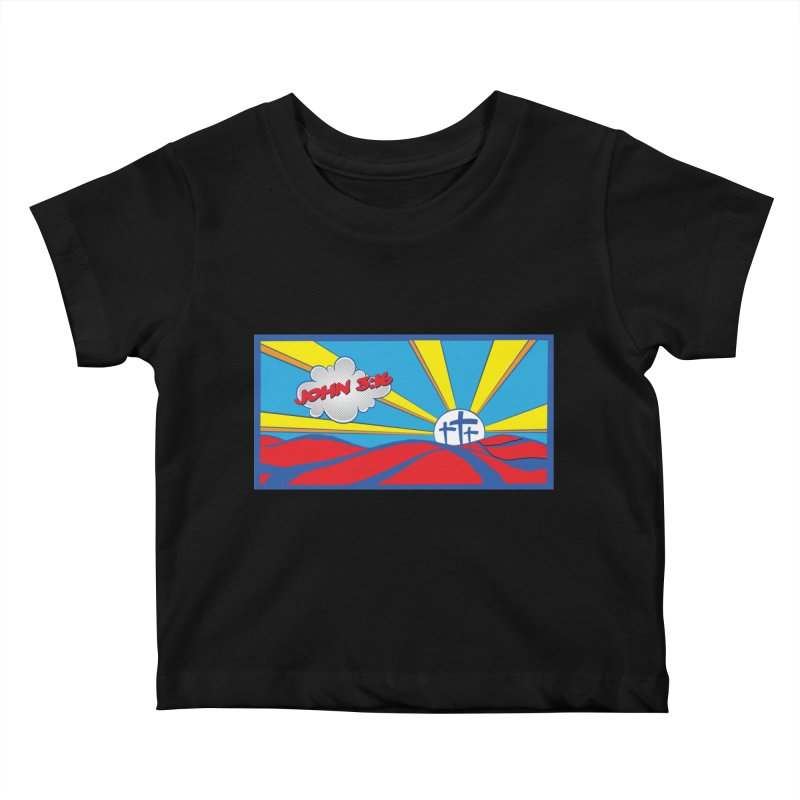 John 3:16 Pop Art Kids Baby T-Shirt by goofyink's Artist Shop