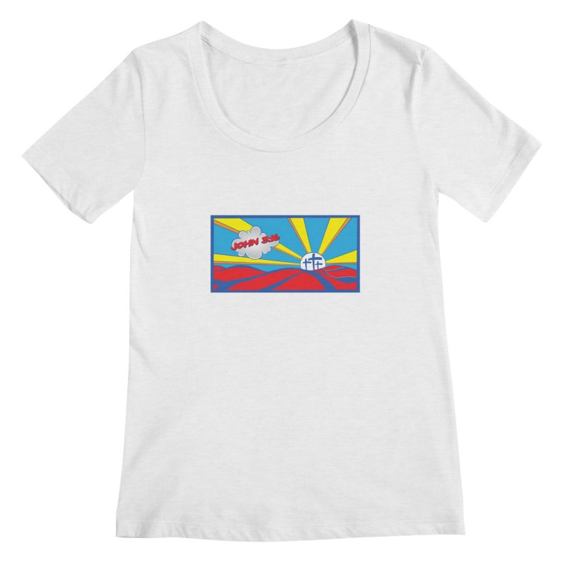 John 3:16 Pop Art Women's Scoopneck by goofyink's Artist Shop