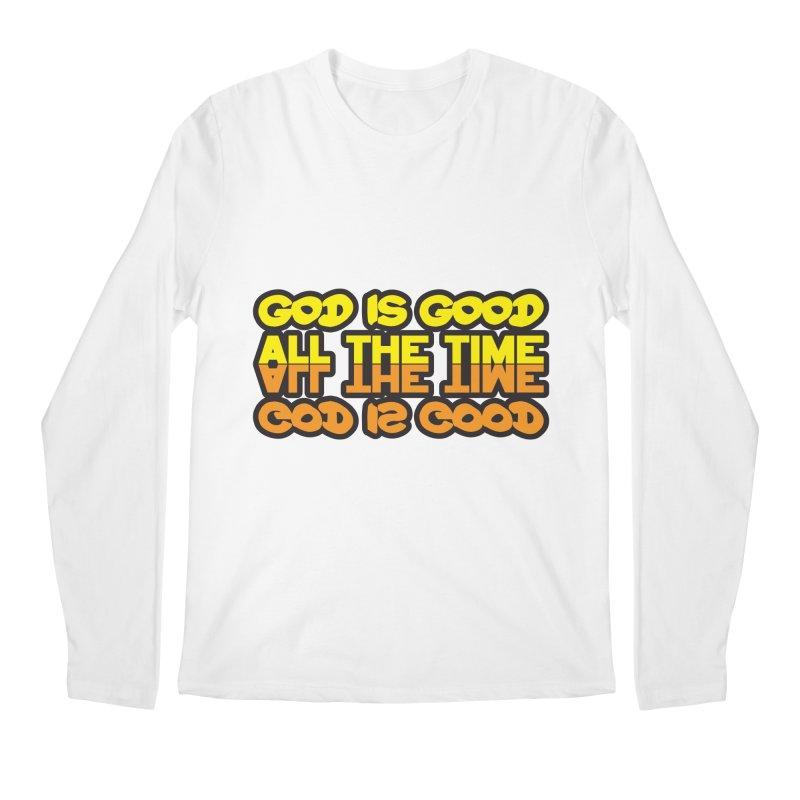 GOD is Good All The Time Men's Regular Longsleeve T-Shirt by goofyink's Artist Shop