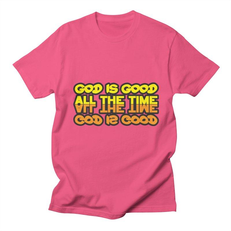 GOD is Good All The Time Men's Regular T-Shirt by goofyink's Artist Shop