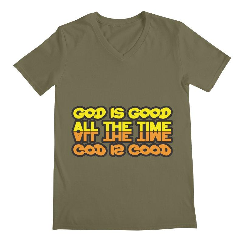 GOD is Good All The Time Men's Regular V-Neck by goofyink's Artist Shop