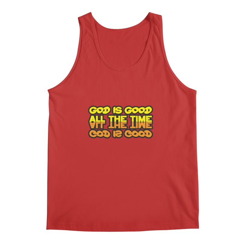 GOD is Good All The Time Men's Regular Tank by goofyink's Artist Shop
