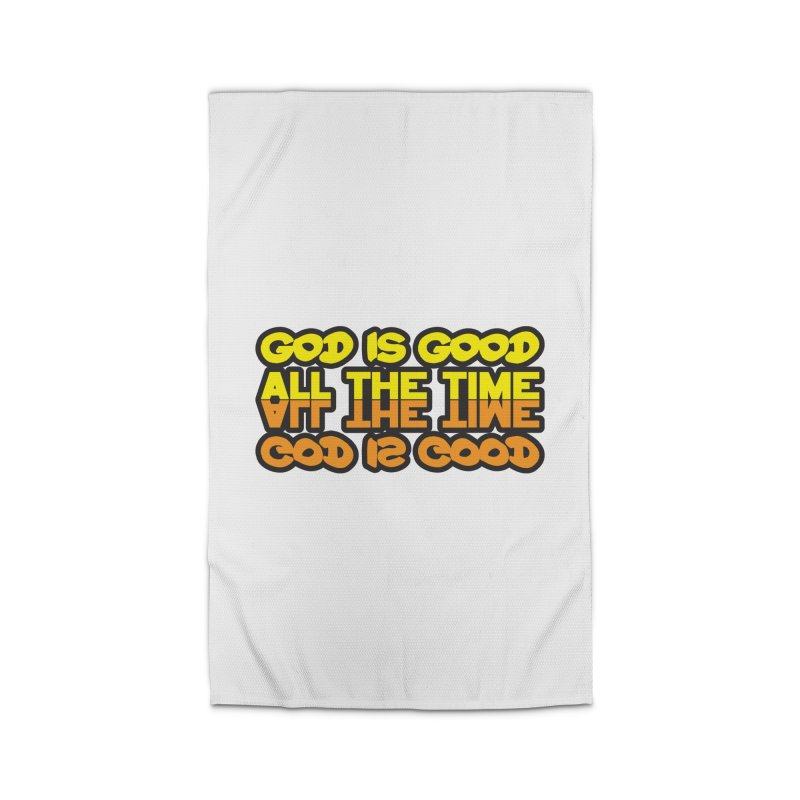 GOD is Good All The Time Home Rug by goofyink's Artist Shop