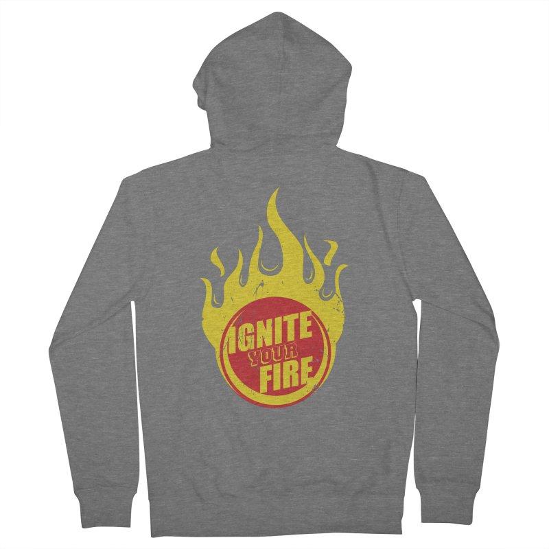 Ignite your fire Women's Zip-Up Hoody by goofyink's Artist Shop