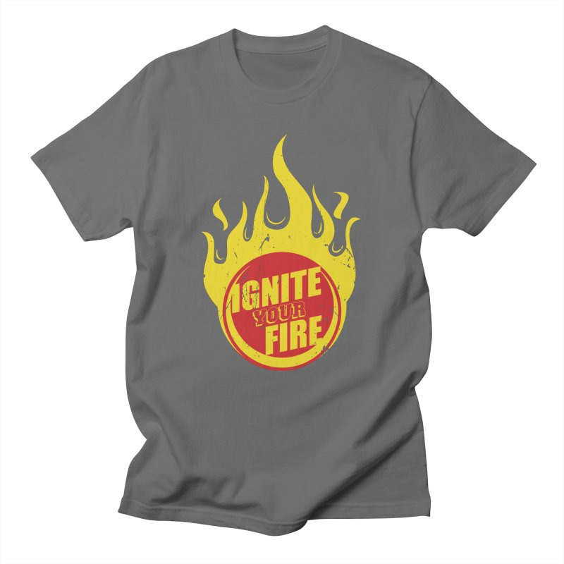 Ignite your fire Men's T-Shirt by goofyink's Artist Shop