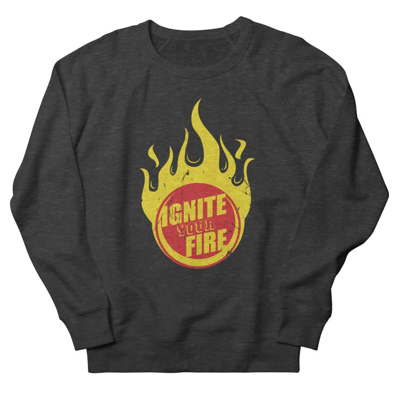Ignite your fire Women's French Terry Sweatshirt by goofyink's Artist Shop