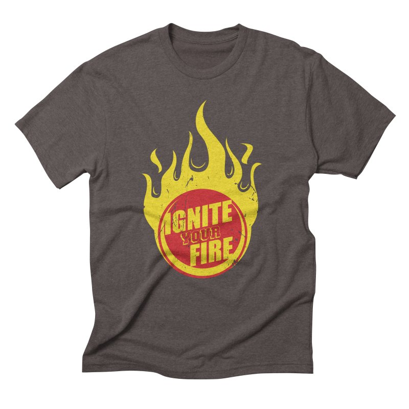 Ignite your fire Men's Triblend T-Shirt by goofyink's Artist Shop