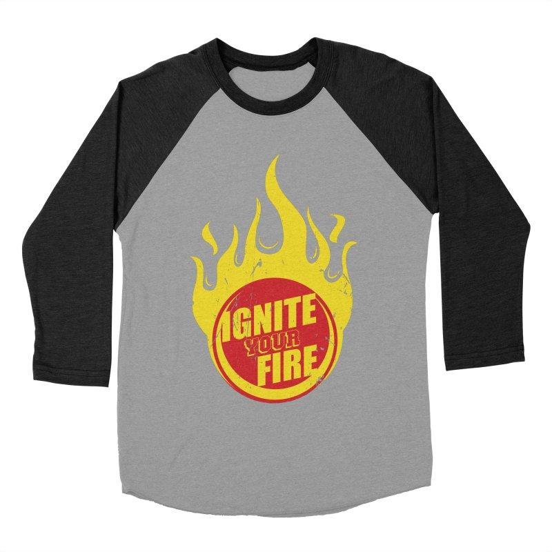 Ignite your fire Women's Baseball Triblend Longsleeve T-Shirt by goofyink's Artist Shop