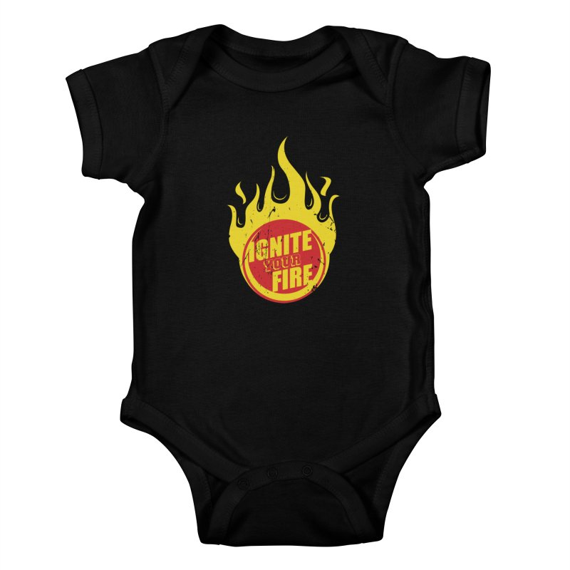 Ignite your fire Kids Baby Bodysuit by goofyink's Artist Shop
