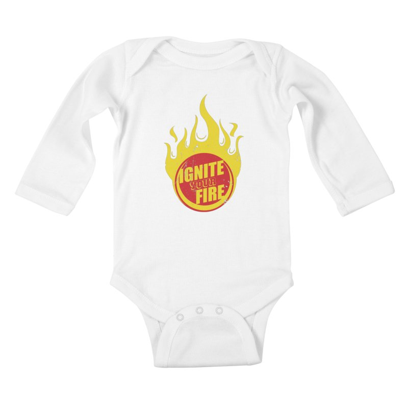 Ignite your fire Kids Baby Longsleeve Bodysuit by goofyink's Artist Shop