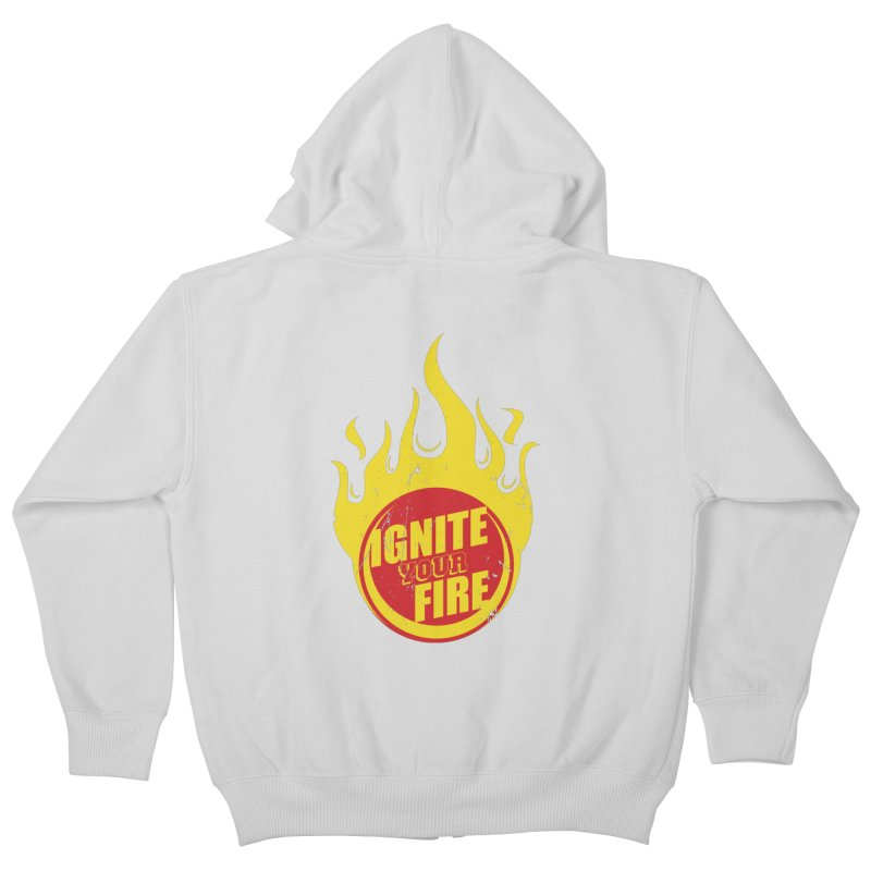 Ignite your fire Kids Zip-Up Hoody by goofyink's Artist Shop