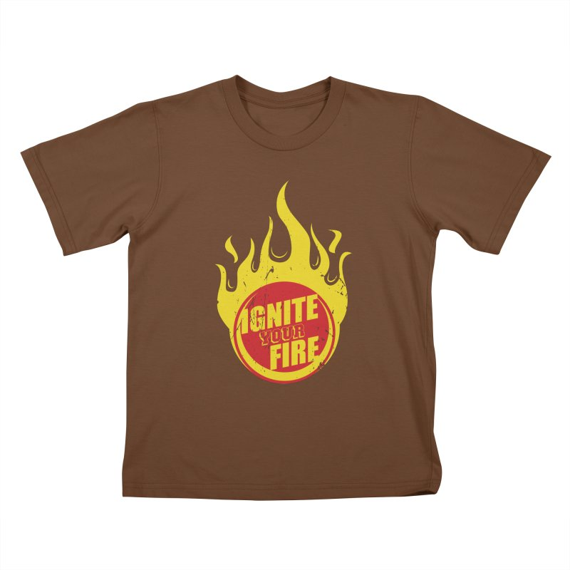 Ignite your fire Kids T-Shirt by goofyink's Artist Shop