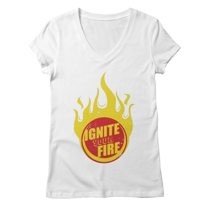 Ignite your fire Women's Regular V-Neck by goofyink's Artist Shop