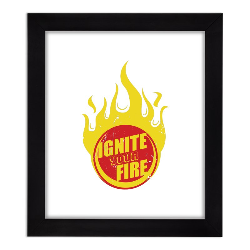 Ignite your fire Home Framed Fine Art Print by goofyink's Artist Shop
