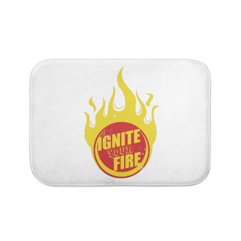 Ignite your fire Home Bath Mat by goofyink's Artist Shop