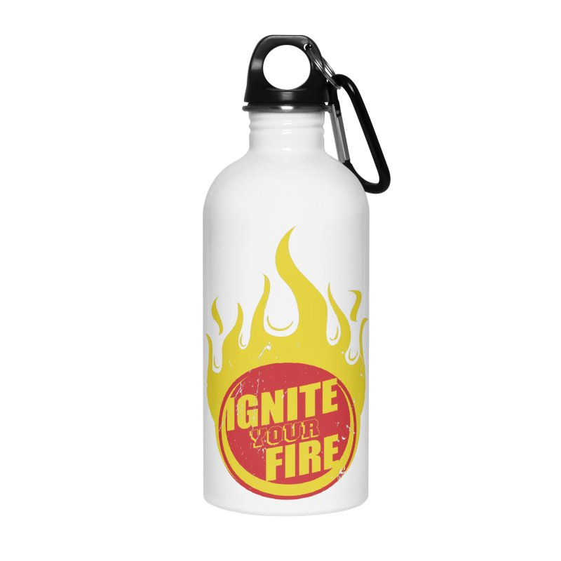 Ignite your fire Accessories Water Bottle by goofyink's Artist Shop