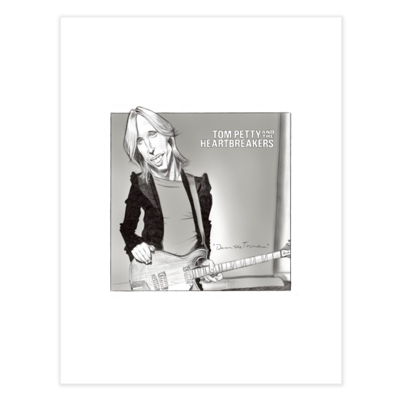 Tom Petty Home Fine Art Print by goofyink's Artist Shop