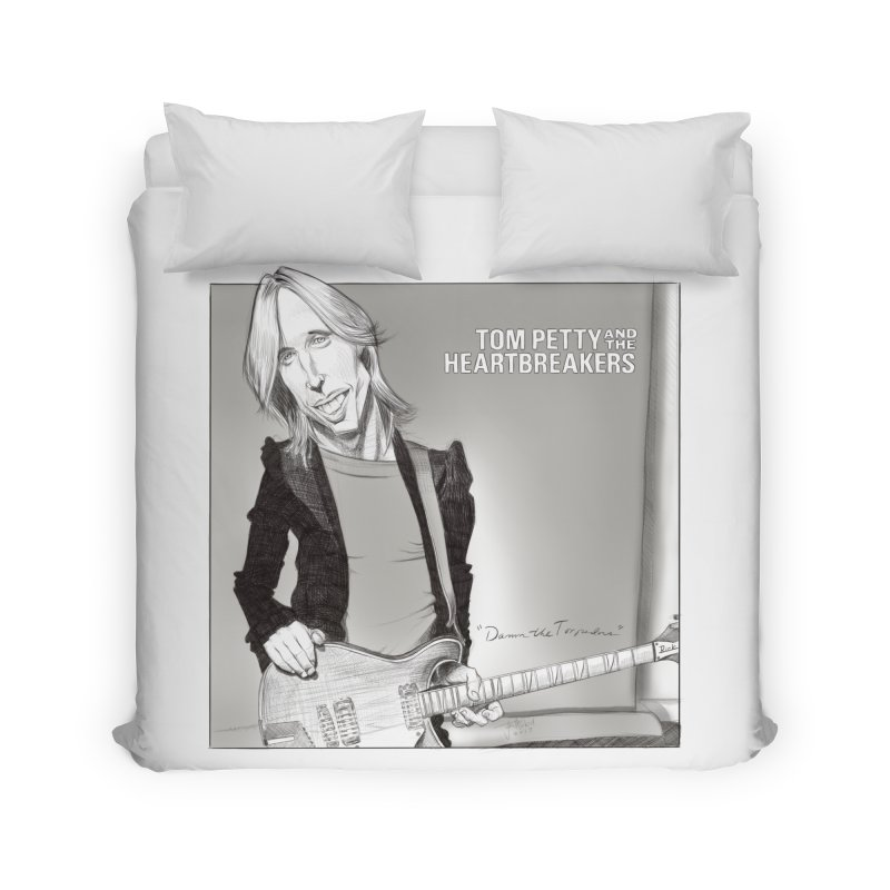 Tom Petty Home Duvet by goofyink's Artist Shop