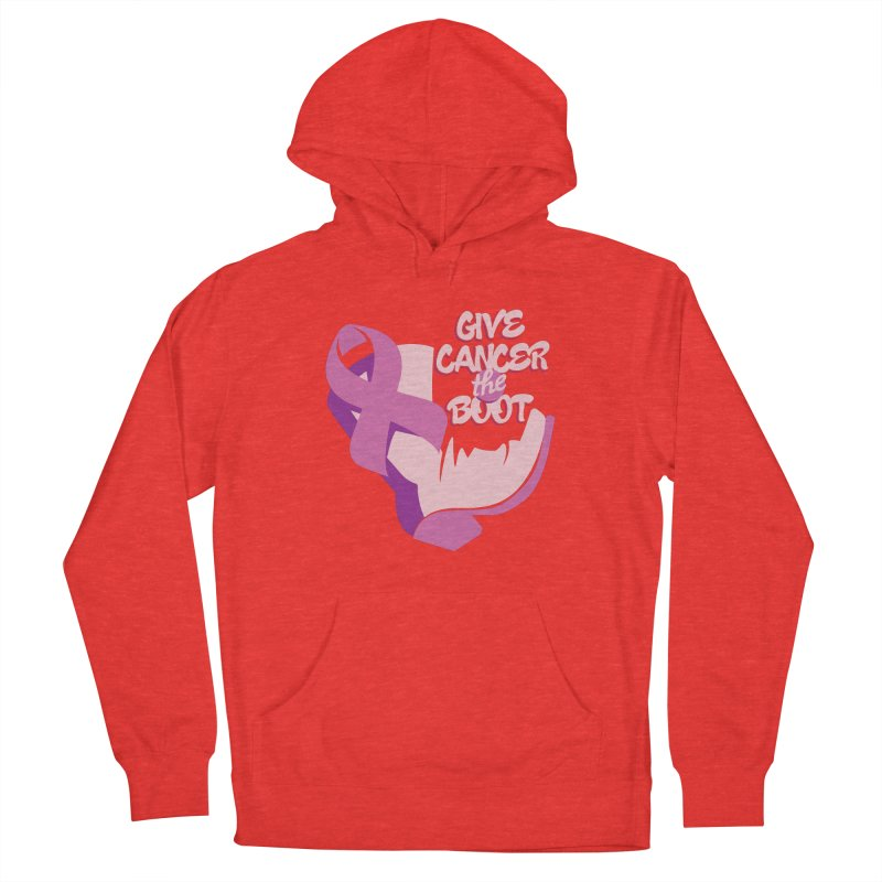 Give Cancer the Boot Women's Pullover Hoody by goofyink's Artist Shop