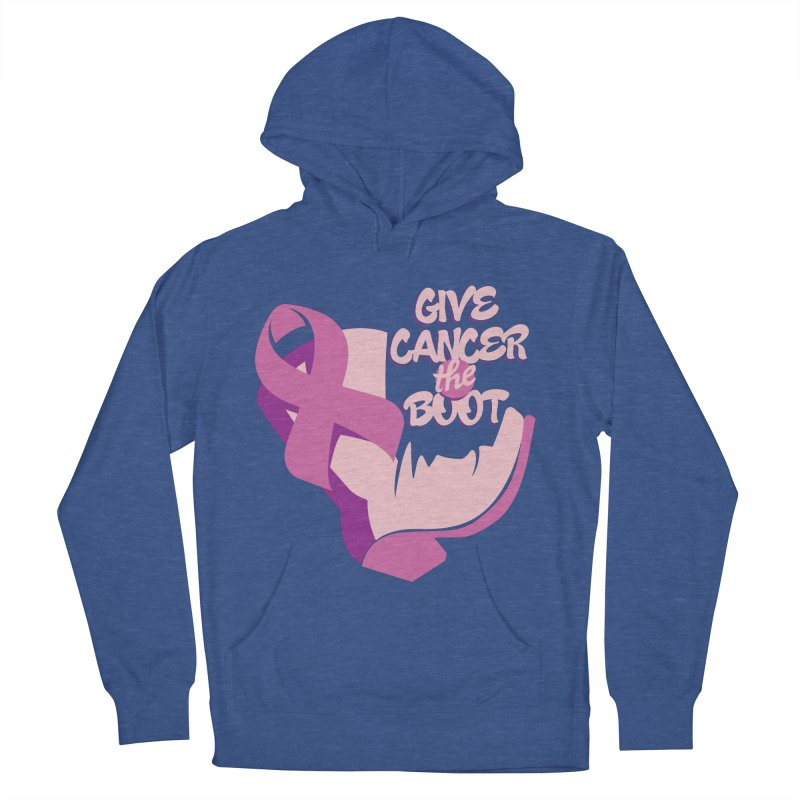 Give Cancer the Boot Women's French Terry Pullover Hoody by goofyink's Artist Shop