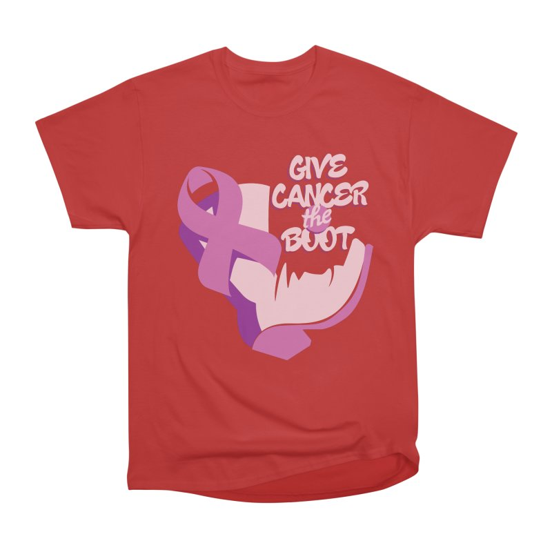Give Cancer the Boot Women's Classic Unisex T-Shirt by goofyink's Artist Shop