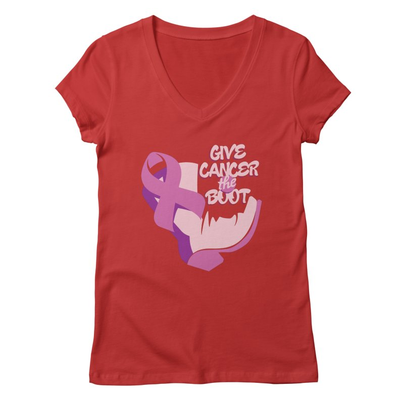 Give Cancer the Boot Women's V-Neck by goofyink's Artist Shop