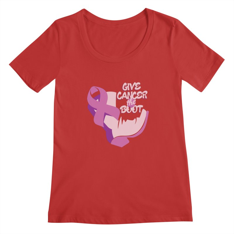 Give Cancer the Boot Women's Regular Scoop Neck by goofyink's Artist Shop
