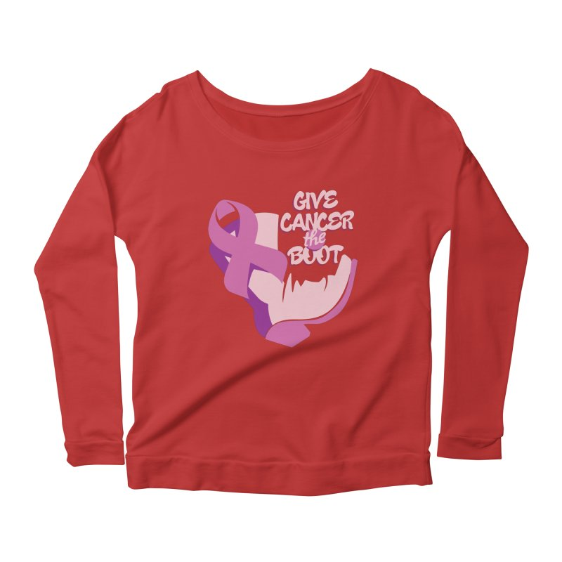 Give Cancer the Boot Women's Longsleeve Scoopneck  by goofyink's Artist Shop