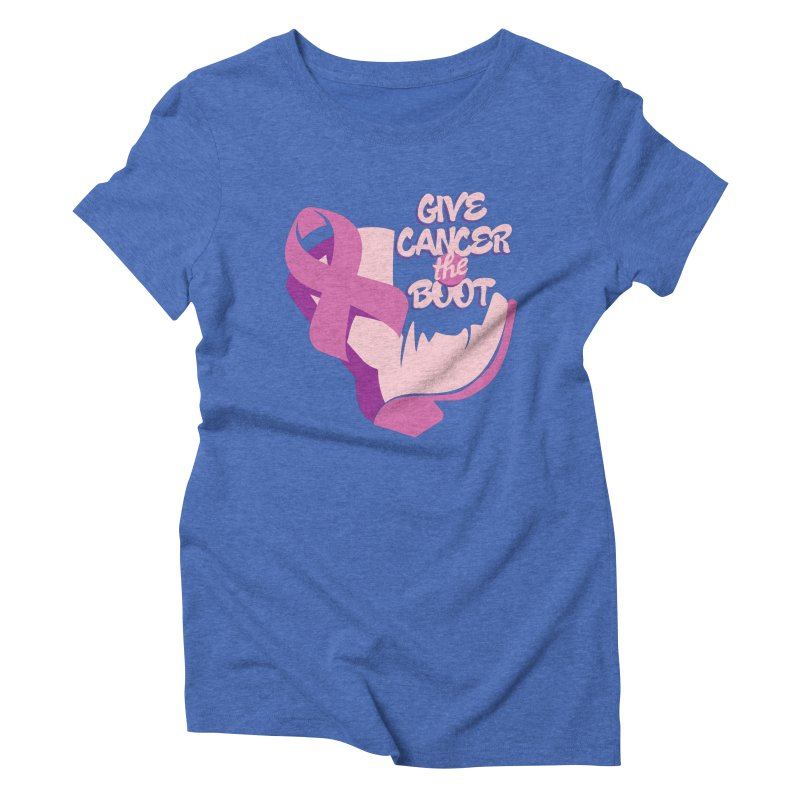 Give Cancer the Boot Women's Triblend T-Shirt by goofyink's Artist Shop