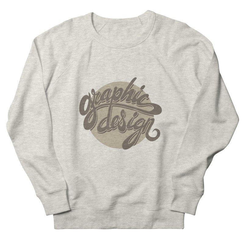 Graphic Design Women's Sweatshirt by goofyink's Artist Shop