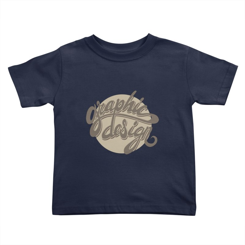 Graphic Design Kids Toddler T-Shirt by goofyink's Artist Shop