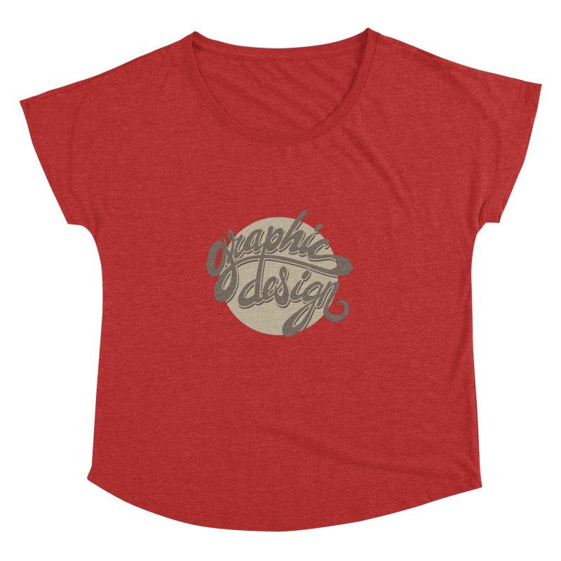 Graphic Design Women's Dolman Scoop Neck by goofyink's Artist Shop