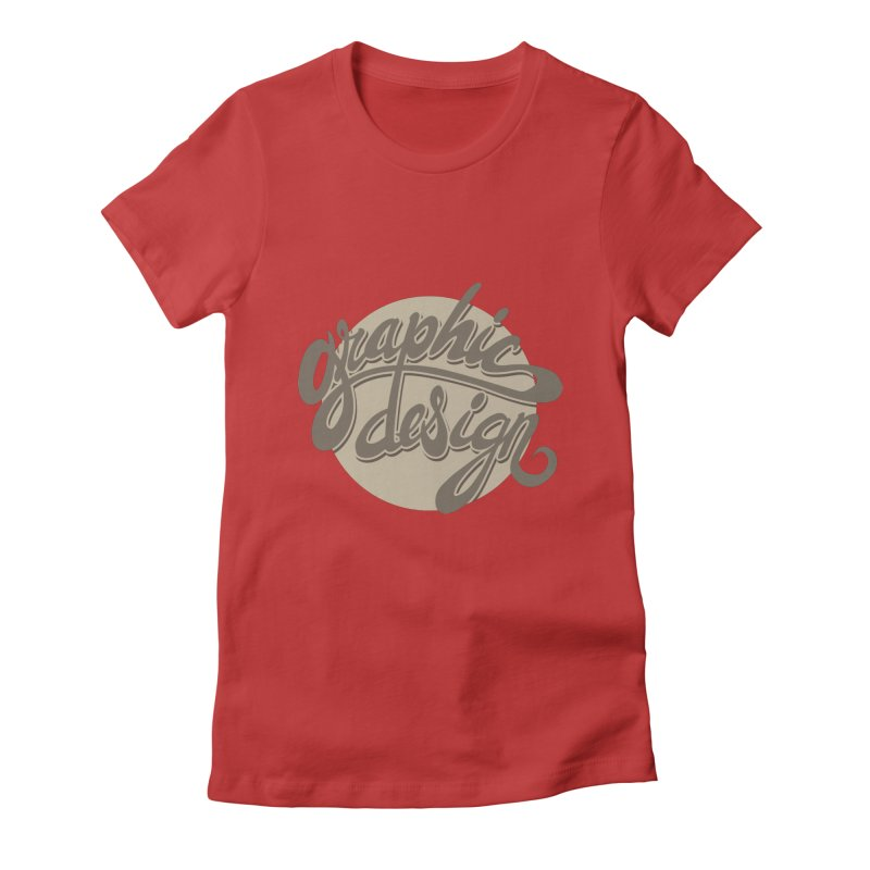 Graphic Design Women's Fitted T-Shirt by goofyink's Artist Shop