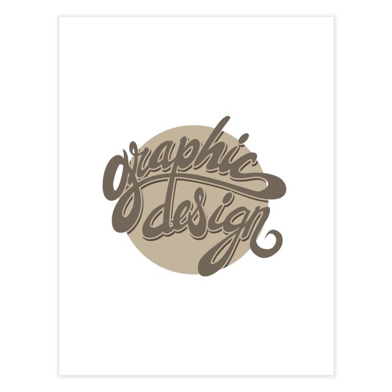 Graphic Design Home Fine Art Print by goofyink's Artist Shop