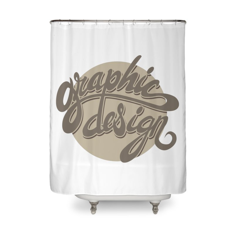 Graphic Design Home Shower Curtain by goofyink's Artist Shop