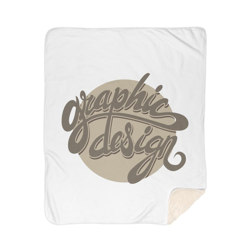 Graphic Design Home Sherpa Blanket Blanket by goofyink's Artist Shop