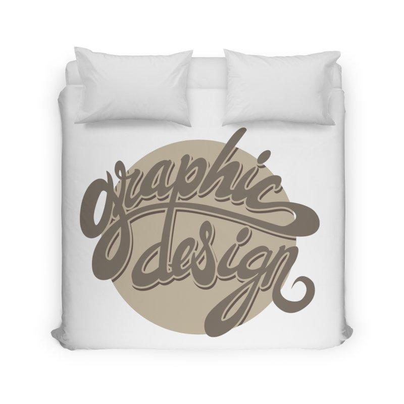 Graphic Design Home Duvet by goofyink's Artist Shop