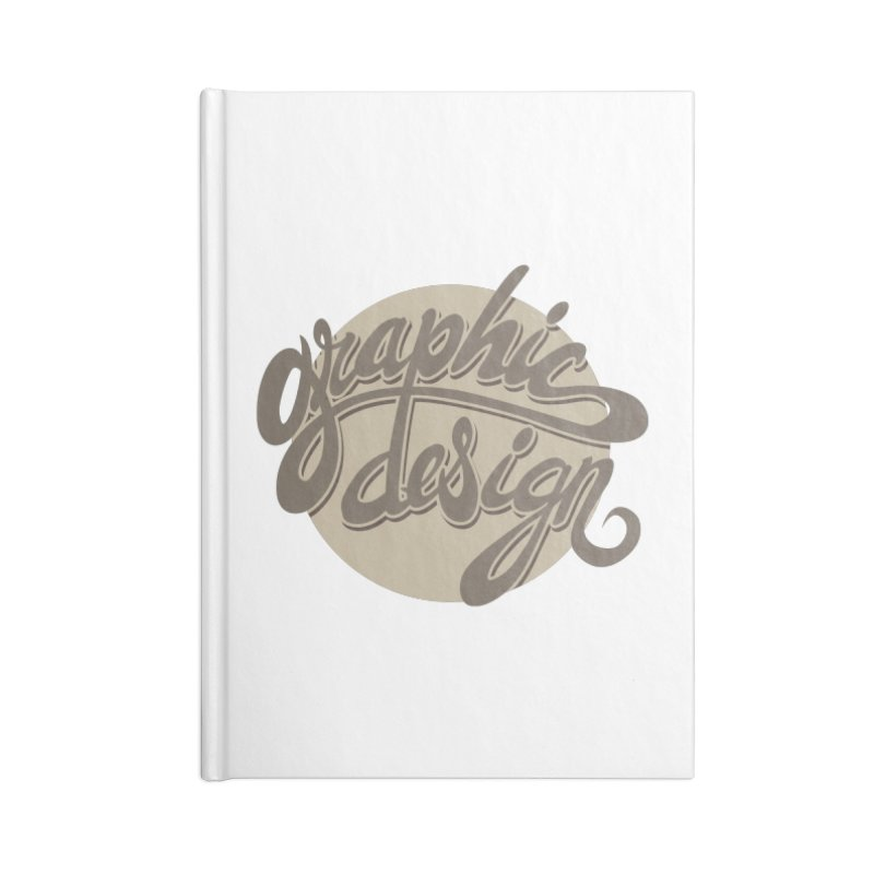 Graphic Design Accessories Lined Journal Notebook by goofyink's Artist Shop