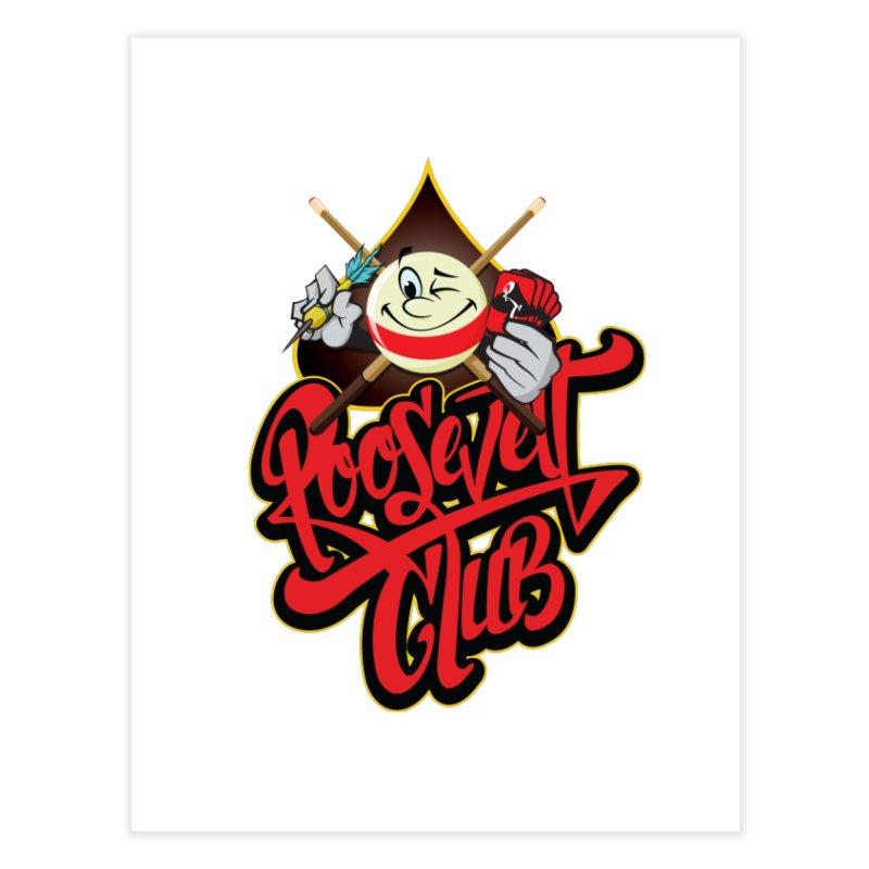 Roosevelt Club Logo Home Fine Art Print by goofyink's Artist Shop